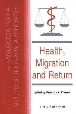 Health, Migration and Return: A Handbook for a Multidisciplinary Approach (Hardcover)