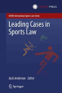 Leading Cases in Sports Law (Hardcover)