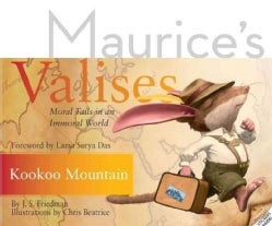 Kookoo Mountain: Moral Tails in an Immoral World (Hardcover)