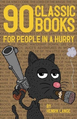 90 Classic Books for People in a Hurry (Paperback)