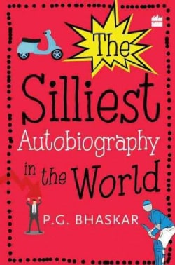 The Silliest Autobiography in the World (Paperback)