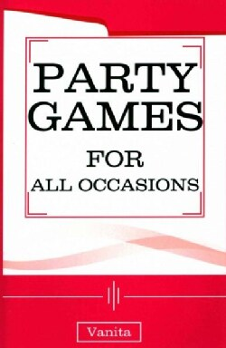 Party Games for All Occasions (Paperback)