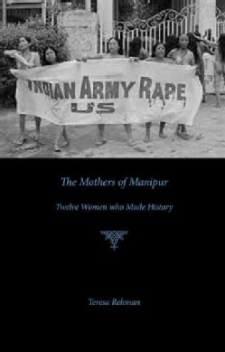 The Mothers of Manipur: Twelve Women Who Made History (Paperback)