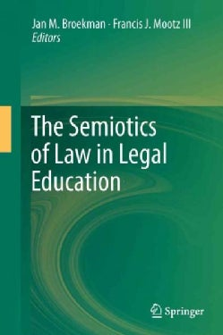 The Semiotics of Law in Legal Education (Hardcover)