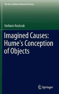 Imagined Causes: Hume's Conception of Objects (Hardcover)