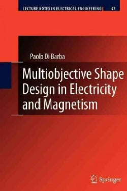 Multiobjective Shape Design in Electricity and Magnetism (Paperback)