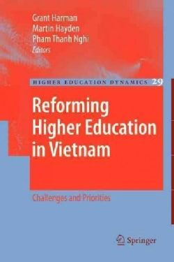 Reforming Higher Education in Vietnam: Challenges and Priorities (Paperback)