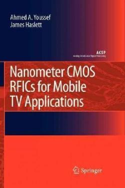 Nanometer Cmos Rfics for Mobile TV Applications (Paperback)