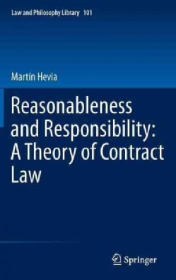 Reasonableness and Responsibility: A Theory of Contract Law (Hardcover)