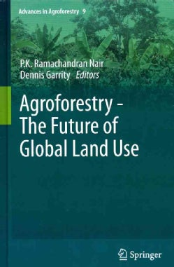 Agroforestry - The Future of Global Land Use (Hardcover)