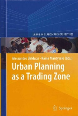 Urban Planning As a Trading Zone (Hardcover)