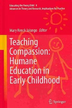 Teaching Compassion: Humane Education in Early Childhood (Hardcover)