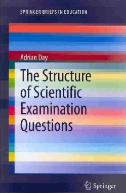 The Structure of Scientific Examination Questions (Paperback)