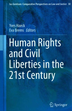 Human Rights and Civil Liberties in the 21st Century (Hardcover)