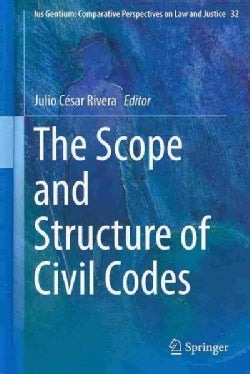 The Scope and Structure of Civil Codes (Hardcover)