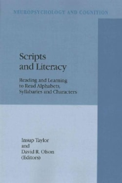 Scripts and Literacy: Reading and Learning to Read Alphabets, Syllabaries and Characters (Paperback)