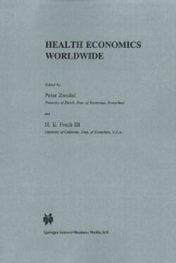 Health Economics Worldwide (Paperback)