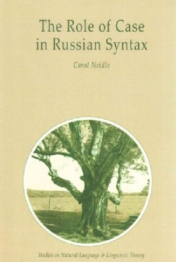The Role of Case in Russian Syntax (Paperback)