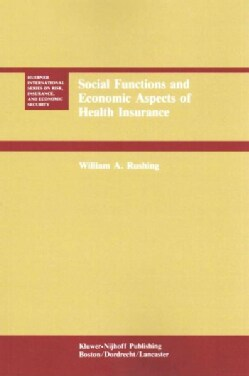 Social Functions and Economic Aspects of Health Insurance (Paperback)