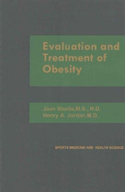 Evaluation and Treatment of Obesity (Paperback)