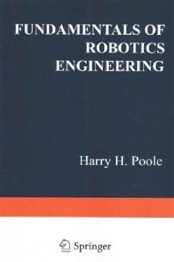 Fundamentals of Robotics Engineering (Paperback)