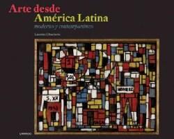 Arte desde America Latina: moderno y contmeporaneo (Hardcover)