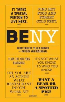 Be NY: From Tourist to New Yorker (Paperback)