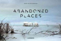 Abandoned Places (Hardcover)