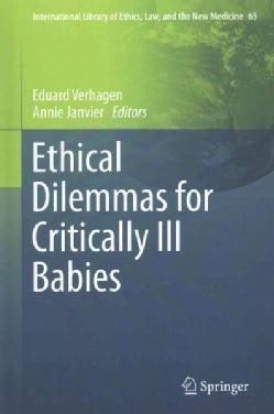 Ethical Dilemmas for Critically Ill Babies (Hardcover)