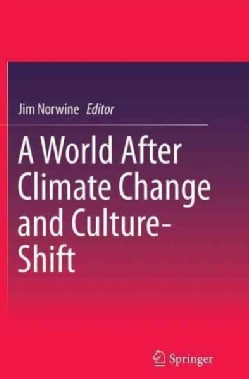 A World After Climate Change and Culture-shift (Paperback)