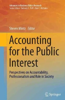 Accounting for the Public Interest: Perspectives on Accountability, Professionalism and Role in Society (Paperback)