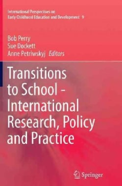 Transitions to School - International Research, Policy and Practice (Paperback)