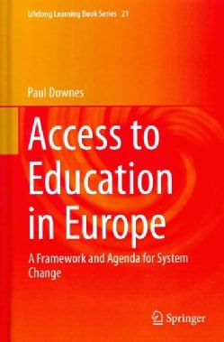 Access to Education in Europe: A Framework and Agenda for System Change (Hardcover)