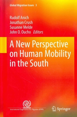 A New Perspective on Human Mobility in the South (Hardcover)