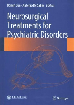 Neurosurgical Treatments for Psychiatric Disorders (Hardcover)