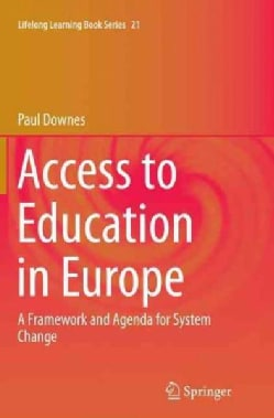Access to Education in Europe: A Framework and Agenda for System Change (Paperback)