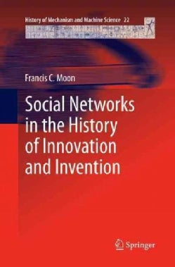 Social Networks in the History of Innovation and Invention (Paperback)