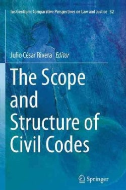 The Scope and Structure of Civil Codes (Paperback)