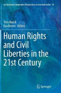 Human Rights and Civil Liberties in the 21st Century (Paperback)