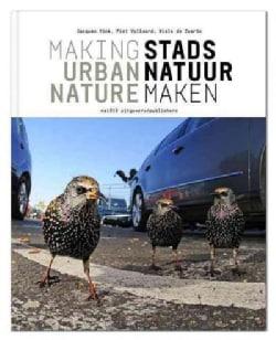 Making Urban Nature (Paperback)