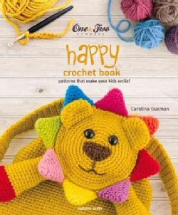 Happy Crochet Book: Patterns That Make Your Kids Smile (Paperback)