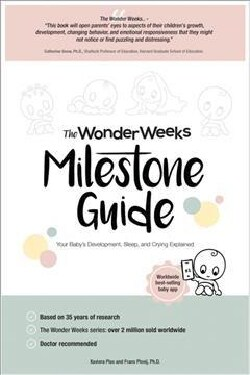 The Wonder Weeks Milestone Guide: Your Baby's Development, Sleep and Crying Explained (Paperback)