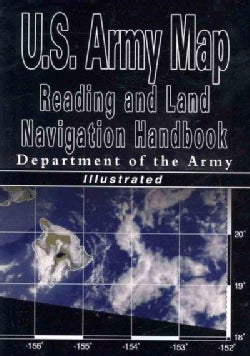 U.S. Army Map Reading and Land Navigation Handbook (Paperback)