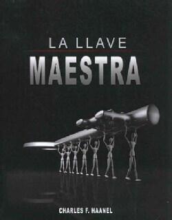 La Llave Maestra / The Master Key System (Paperback)