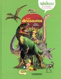 Los dinosaurios / Dinosaurs (Hardcover)