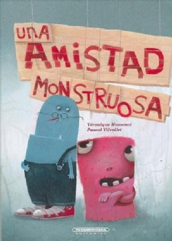 Una amistad monstruosa/ A Monster Friendship (Paperback)