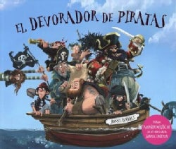 El devorador de piratas/ The Pirate-Cruncher (Hardcover)