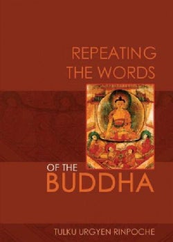 Repeating the Words of the Buddha (Paperback)