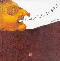 Del otro lado del arbol/ On the other side of the tree (Hardcover)