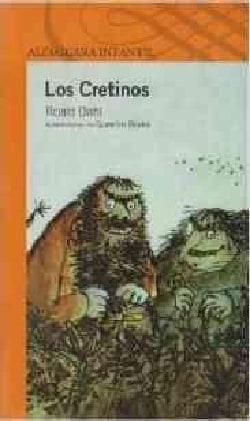 Los Cretinos / The Twits (Paperback)